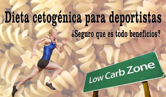 Dieta cetogénica para deportistas. ¿Seguro que es todo beneficios?